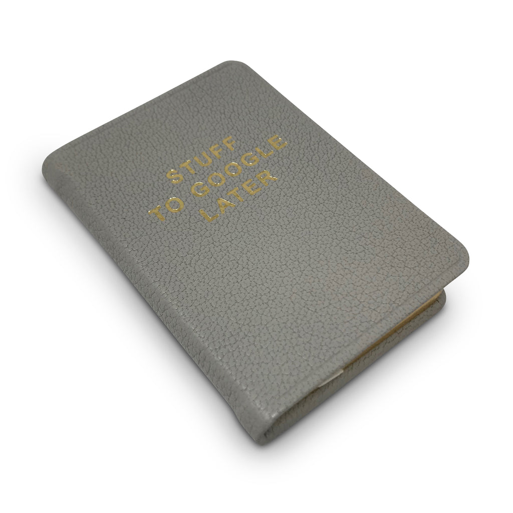 Stuff to Google Later - Mini Notebook - Grey