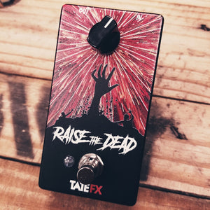 Tate FX Raise the Dead Fuzz Pedal - GE Germanium Edition (Limited Run)