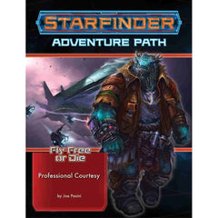 PREORDER Starfinder RPG Adventure Path Fly Free or Die #3 Professional Courtesy