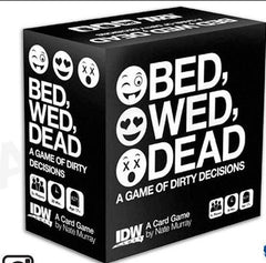 Bed,Wed, Dead A Game of Dirty Decisions