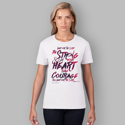Women's Graphic Tee  | Be Strong