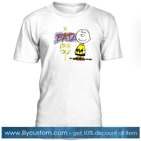 A Bad Hair Day Tshirt