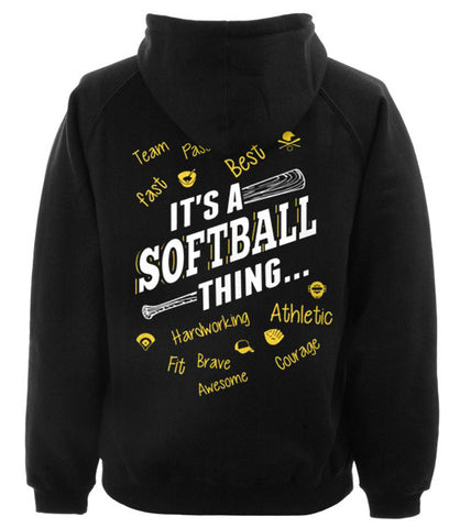 Its a softball thing hoodie back