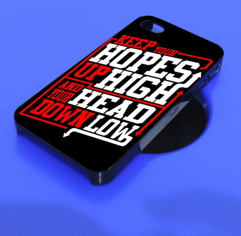 Keep Hopes High and Head Down Low Quote iPhone, iPod, and samsung galaxy case