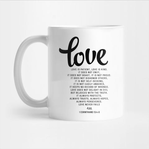 Love Is Patient Love Is Kind 1 Corinthians 134 8 Mug (LIM)