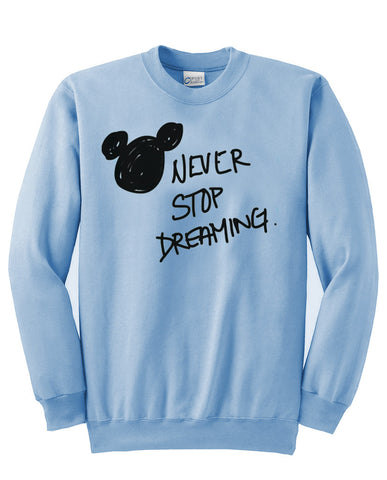 Never Stop Dreaming Sweatshirt in Blue