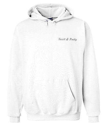 Smart and Pretty hoodie