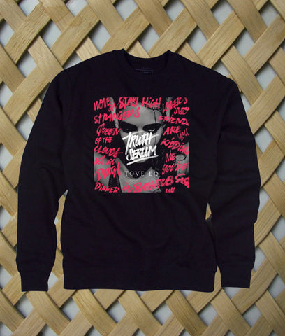 Truth Serum Tove  Lo sweatshirt