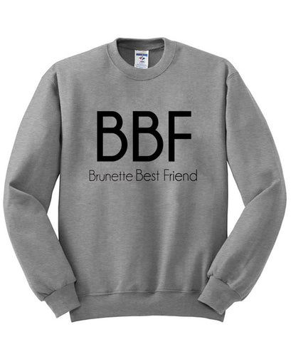 brunette best friend sweatshirt