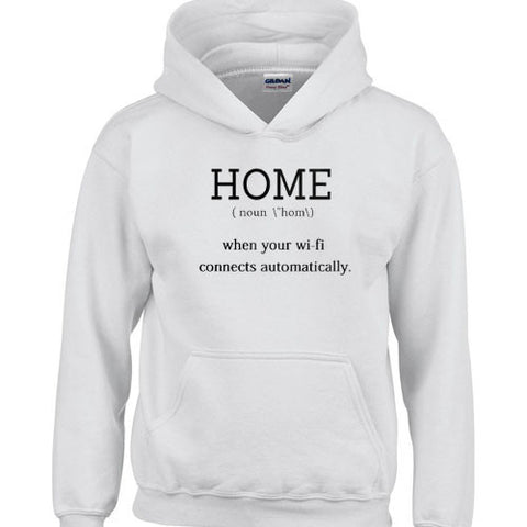 home when your wifi connect automatically hoodie