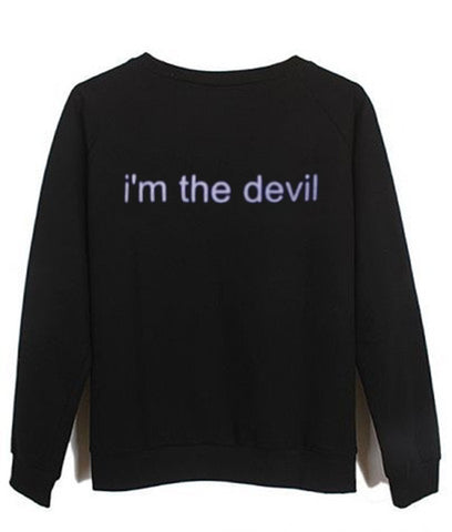 i'm the devil sweatshirt