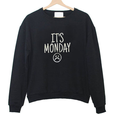 its monday sweatshirt black sweatshirt