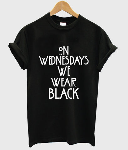 on wednesday we wear black