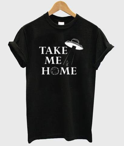 take me home shirt