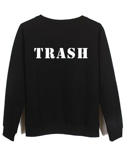trash sweatshirt
