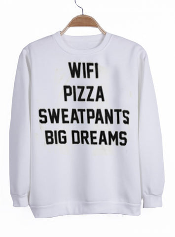 wifi pizza sweatpants big dreams sweatshirt