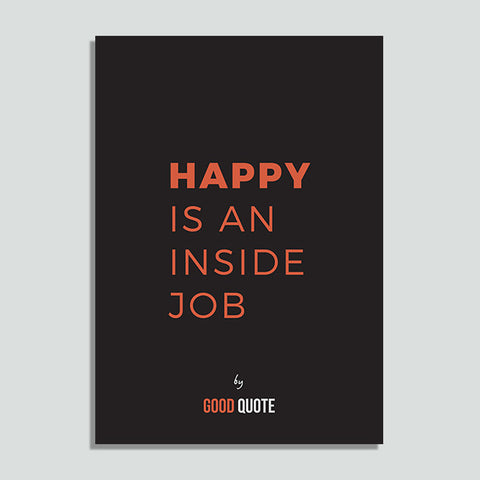Happy is an inside job - Poster