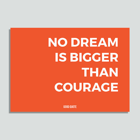 Just Colors - No Dream Is Bigger Than Courage