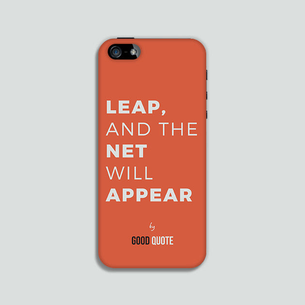 Leap, and the net will appear - Phone case