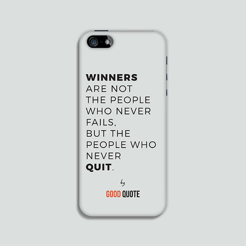 Winners are not people who never fails, but the people who never quit. - Phone case