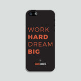 Work hard dream big - Phone case