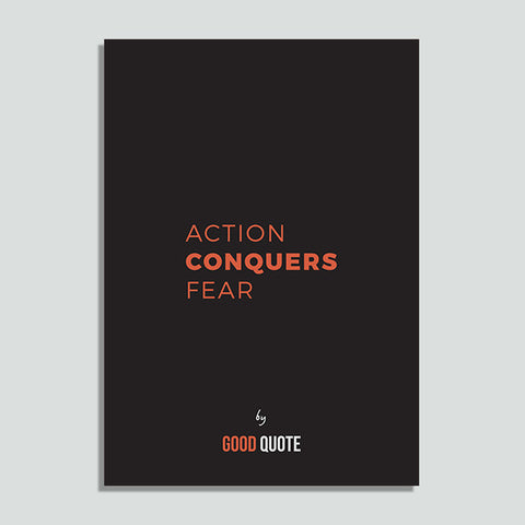 Action conquers fear - Poster