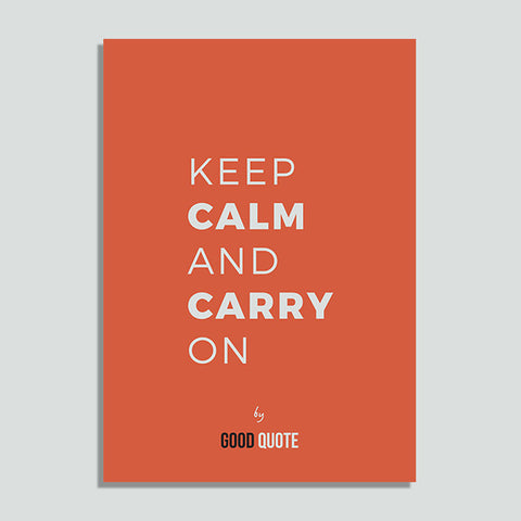 Keep calm and carry on - Poster