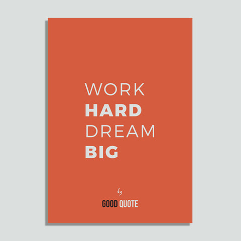 Work hard dream big - Poster