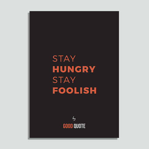 Stay hungry stay foolish - Poster