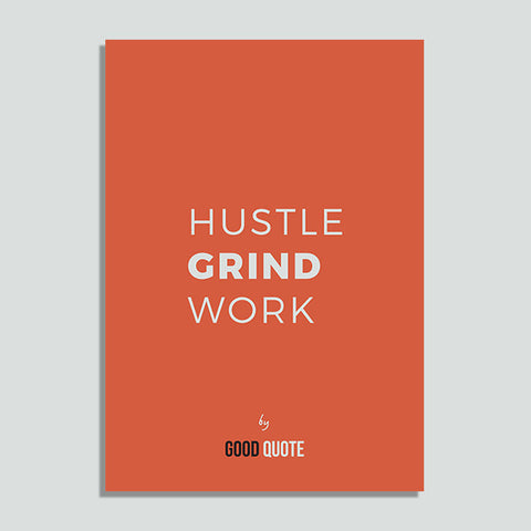 Hustle grind work - Poster