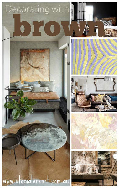 Decorating with Brown Art