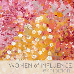 Women of Influence. Aboriginal art exhibition featuring works by Polly Ngale, Gloria Petyarre, Lena Pwerle and more.