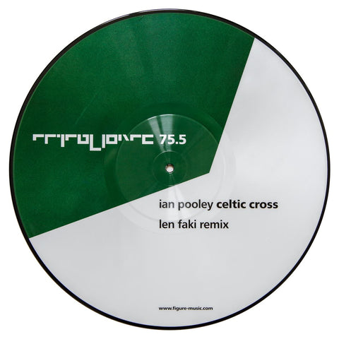 FIGURE 75.5 - IAN POOLEY - CELTIC CROSS (LEN FAKI REMIX) - digital