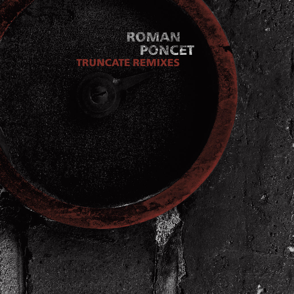 FIGURE 48 - REUNCATE ROMAN PONCET - TRUNCATE REMIXES