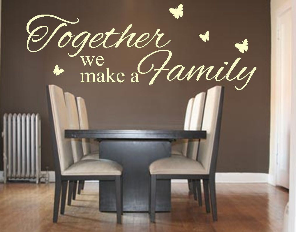 Together We Make A Family Vinyl Wall Art Quote Decal Sticker Home Love Lounge