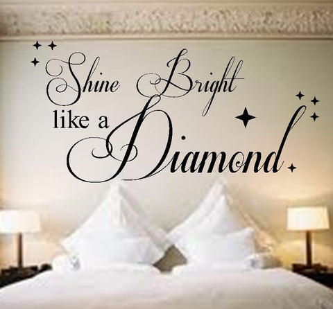 Shine Bright Like A Diamond Rihanna Vinyl Wall Art Quote Sticker Song Lyrics