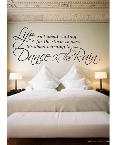 Dance In The Rain Motivational Vinyl Wall Art Quote Decal Sticker