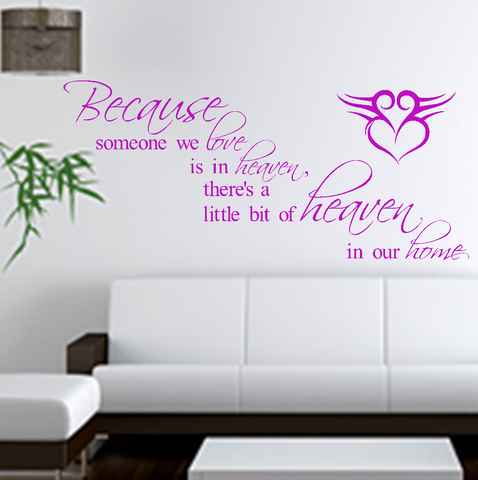 Because Someone We Love Is In Heaven Vinyl Wall Art Quote Decal Sticker Home