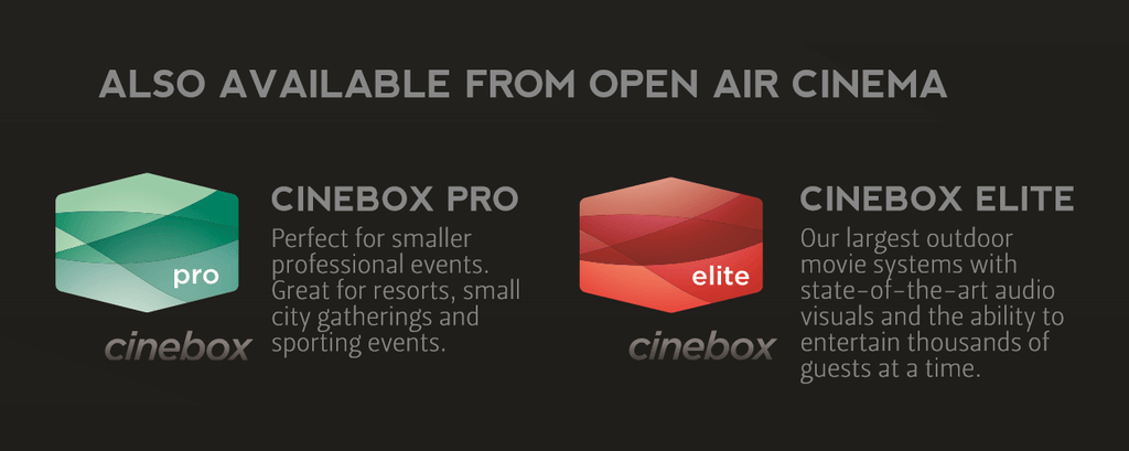 Open Air Cinema - Specification-Quotes for Cinebox Pro&Elite Series