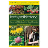 Backyard Medicine - Harvest and Make Your Own Herbal Remedies