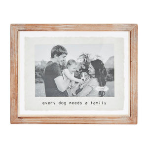 """Every Dog Needs a Family"" Wood Pet 4"" x 6"" Photo Frame"