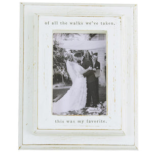 "Mud Pie Home ""Of All the Walks.."" Wedding Bride Groom 4"" X 6"" Photo Picture Frame"