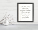Jeremiah 29:11, Framed, Scriptures, print, Fine art prints, christian decor, bible verses, gift, inspirational, pastor, teacher