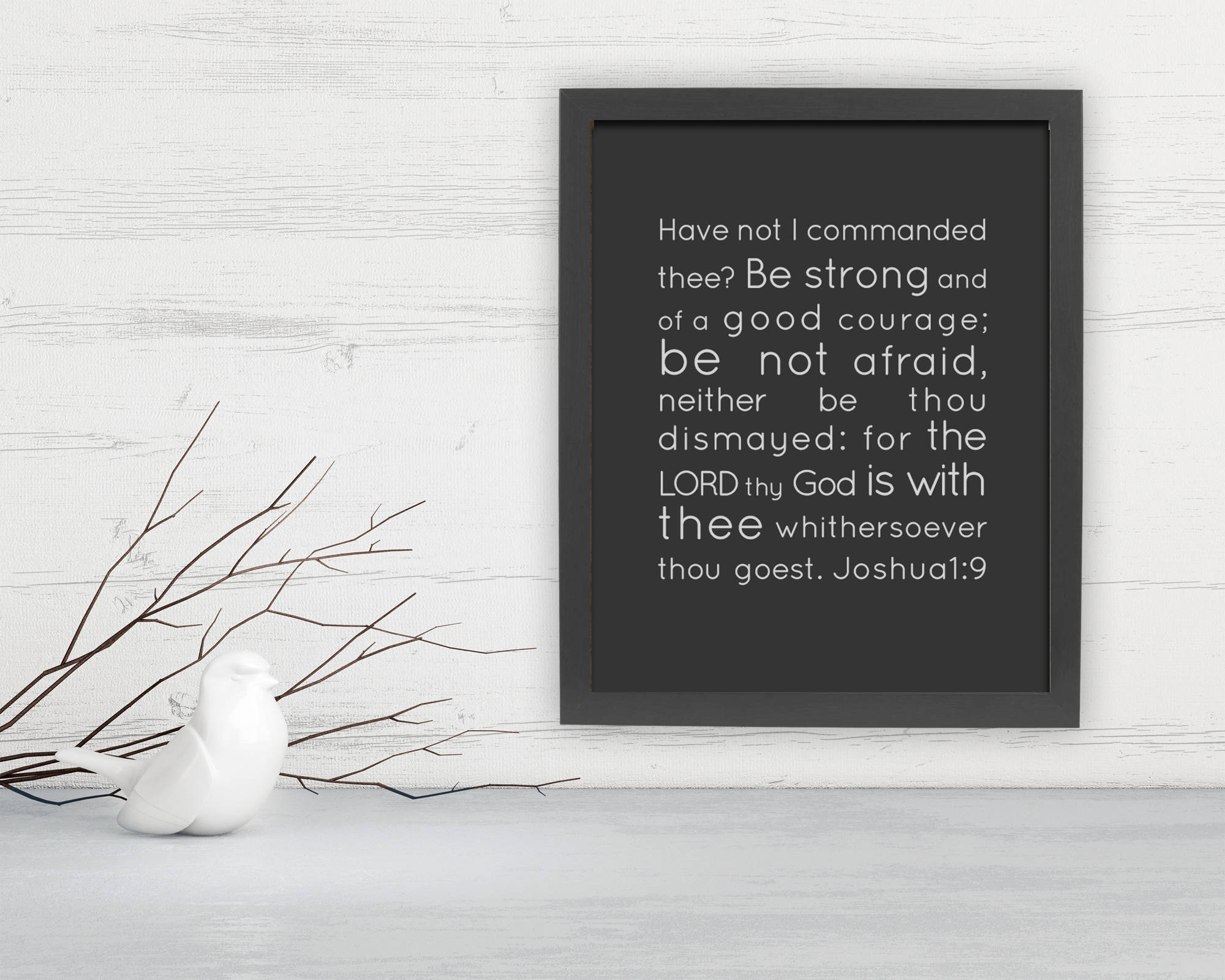 Joshua 1:39, Framed Scripture print, Bible Verse print, Fine art print, Christian, Inspirational, Gift, Be Strong and of Good Courage