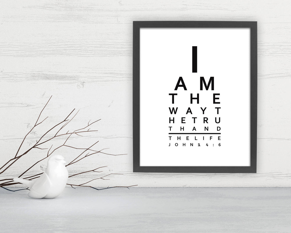 John 14:6, framed gift, Eye Chart, I am the way the truth and the life, Bible Verses, print ,eye doctor, Scriptures, decor, Christian