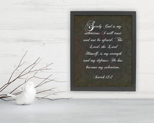Isaiah 12:2, Framed, God is my salvation, Fine art prints, christian decor, bible verses, gift, inspirational, pastor, teacher