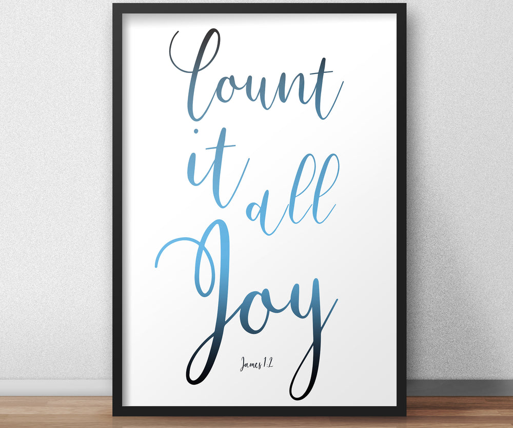 James 1:2 Inspirational Poster, Count it all Joy, Christian Framed Art, Modern Decor, Ombre Word Art, Minimalist, Frame, Recovery, Uplift