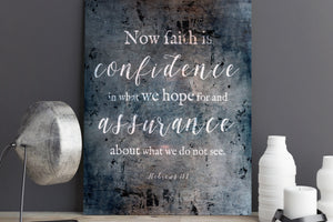 Hebrews 11:1, Distressed Metal Sign, Now faith is confidence, Christian Decor, Industrial Metal Print, Gift, Christian Men, Encouragement