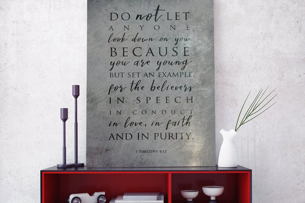 1 Timothy 4:12, Don't let anyone look down on you because you are young, Metal Print, Modern, Christian Decor, Inspirational, For Young Men