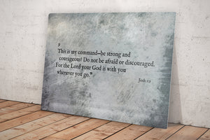 Joshua 1:9, Metal Christian Art, Be strong and of good courage, Bible verse, Christan, sign, Print, industrial, Scripture, Inspirational